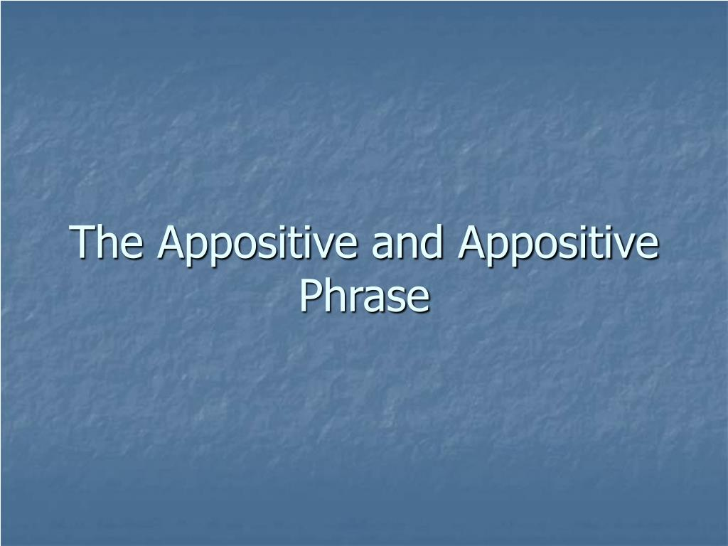 what is an example of an appositive
