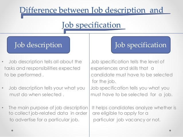 difference between job description and job specification with example
