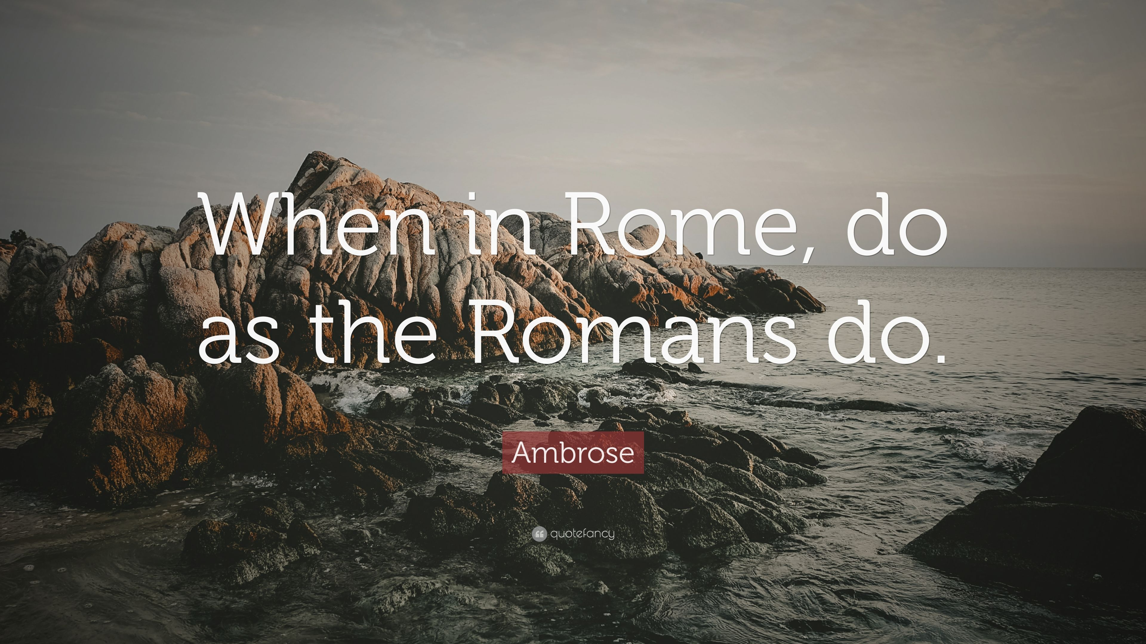 when in rome do as the romans do example