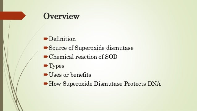 superoxide dismutase is an example of an antioxidant enzym