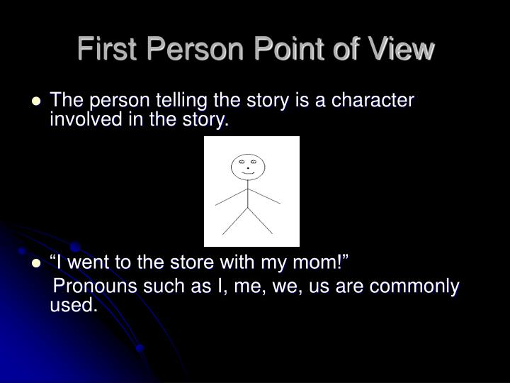 what is first person point of view example